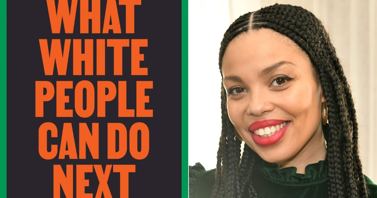 """What White People Can Do Next"" Shows How a Postracial Society Is Possible in Our Lifetime"