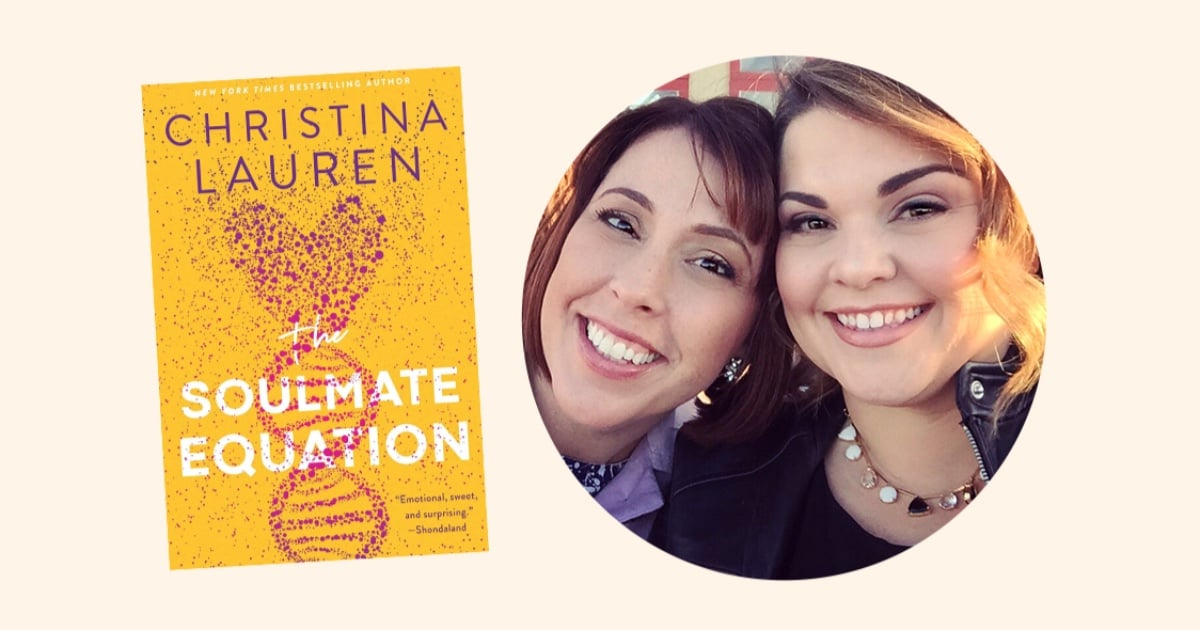 Don't Miss Our Live Q&A With Bestselling Coauthors and BFFs Christina Lauren!