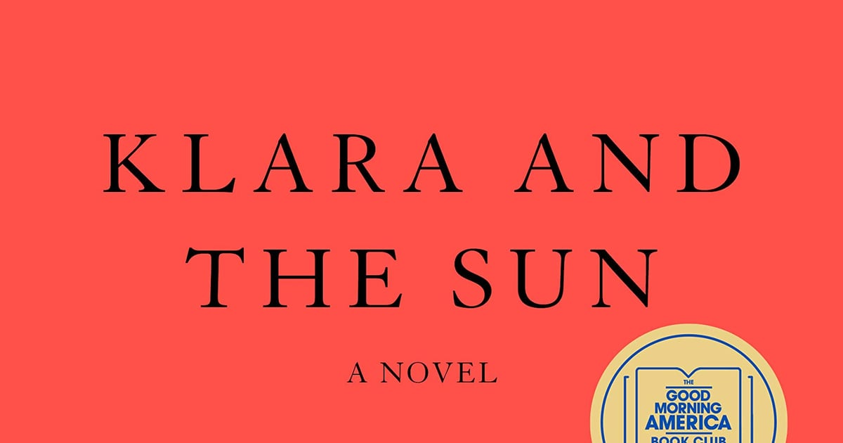 Loved Klara and the Sun? Dive Into These 15 Sci-Fi Reads Next