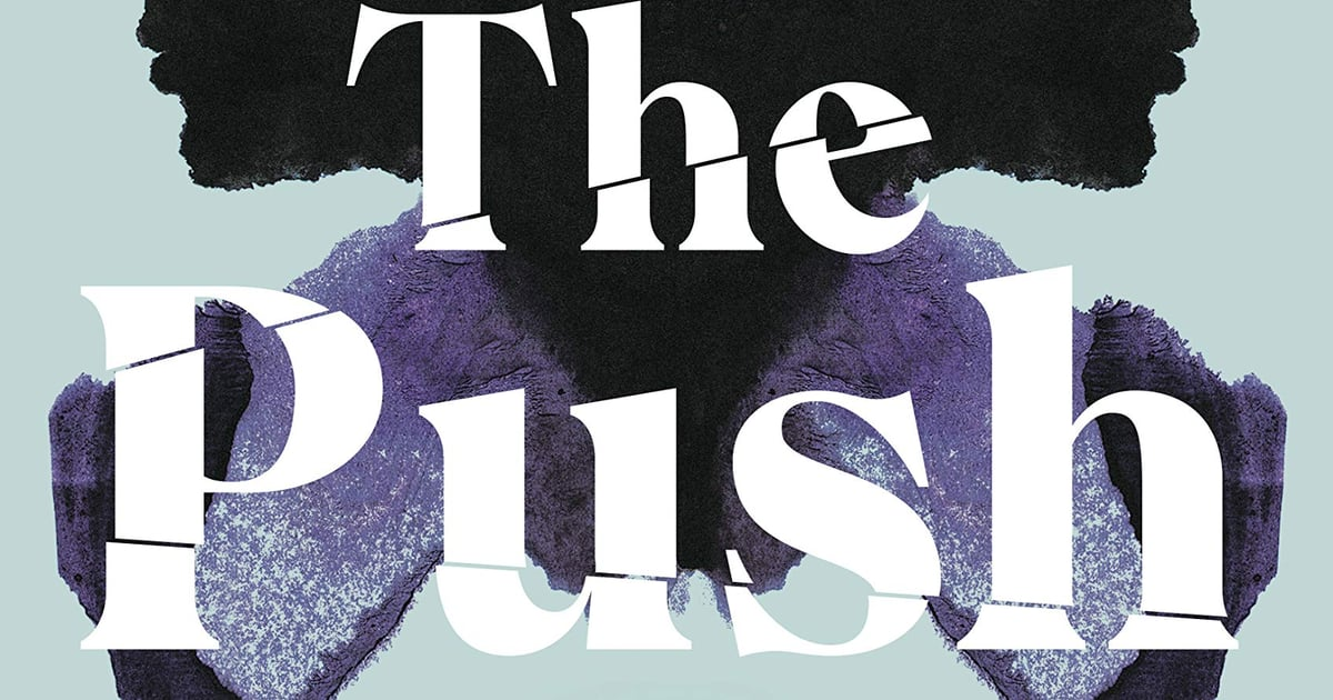 Still Reeling After Reading Ashley Audrain's The Push? Here Are 15 Books to Read Next