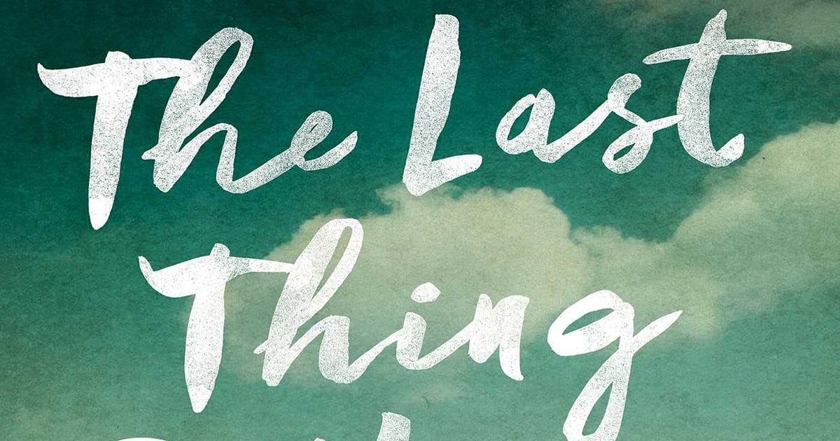 Still Reeling From The Last Thing He Told Me? Here Are 15 Thrillers to Read Next