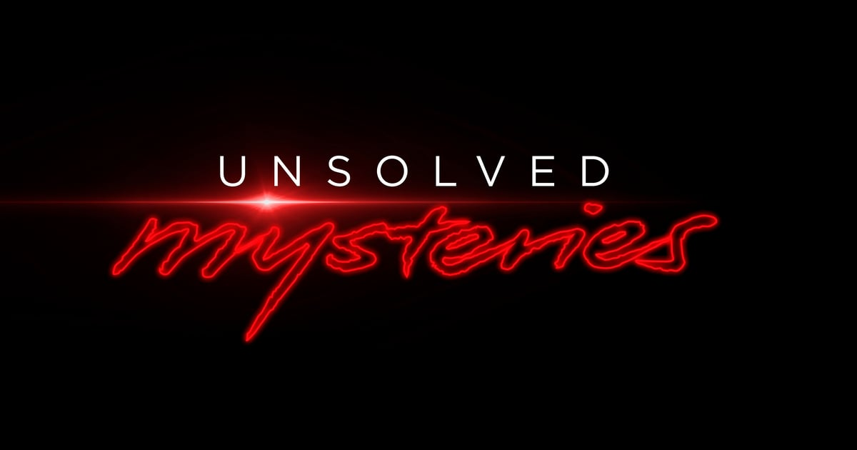 Time to Dust Off Your Detective Hat — Unsolved Mysteries Is Returning For Season 3